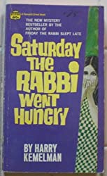 Saturday the Rabbi Went Hungry