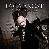 Songtexte von Lola Angst - Viva La Lola