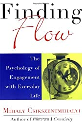 Finding Flow: The Psychology of Engagement with Everyday Life (Masterminds Series) by Mihaly Csikszentmihalyi (1998-04-06)