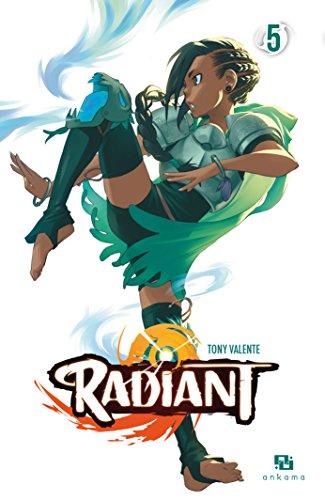Radiant (5) : Radiant