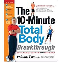 The10 Minute Total Body Breakthrough by Smolinski, Mike ( Author ) ON Oct-31-2009, Spiral bound