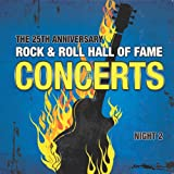 The 25th Anniversary Rock and Roll Hall of - Best Reviews Guide