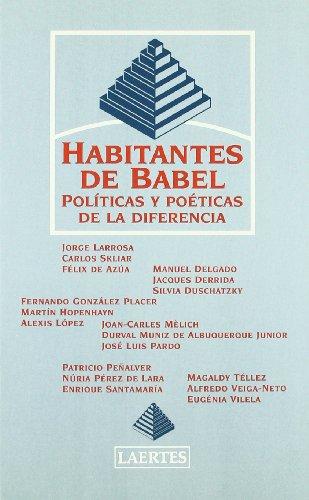 Habitantes de Babel: Políticas y poéticas de la diferencia (Psicopedagogía)