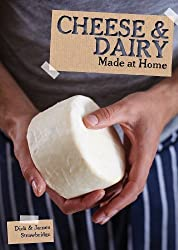 Cheese and Dairy (Made at Home) by Dick Strawbridge (2013-05-16)