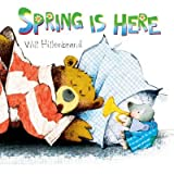 [Spring Is Here [ SPRING IS HERE BY Hillenbrand, Will ( Author ) Feb-01-2012[ SPRING IS HERE [ SPRING IS HERE BY HILLENBRAND, WILL ( AUTHOR ) FEB-01-2012 ] By Hillenbrand, Will ( Author )Feb-01-2012 Paperback