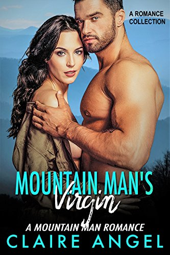 Mountain Man's Virgin: A Mountain Man Romance (A Romance Collection) (English Edition)