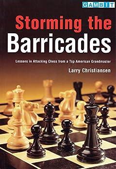 Storming the Barricades (English Edition) von [Christiansen, Larry]