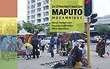 Destino/Destination Maputo: Moçambique