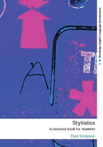 Stylistics: A Resource Book for Students (Routledge English Language Introductions Series.)