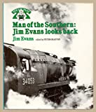 Man of the Southern: Jim Evans Looks Back