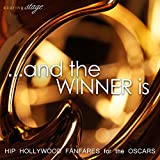 ...And the Winner Is: Hip Hollywood Fanfares for the Oscars