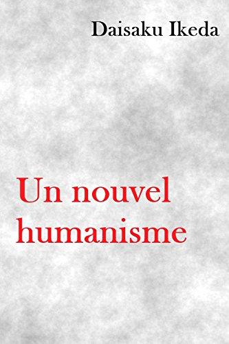 livre télécharger Un nouvel humanisme