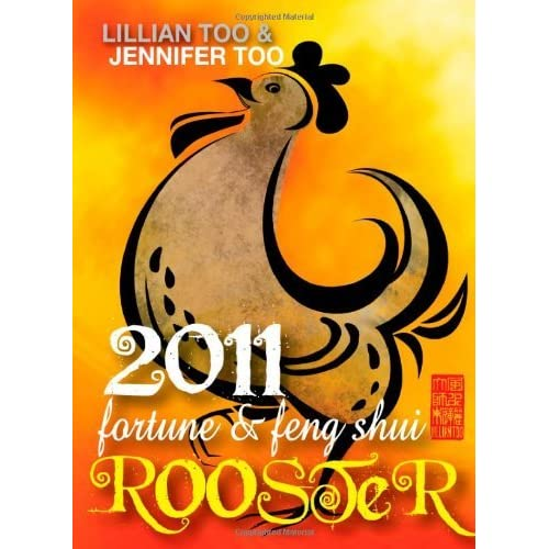 Lillian Too & Jennifer Too Fortune & Feng Shui 2011 Rooster by Lillian Too (2010-09-15)