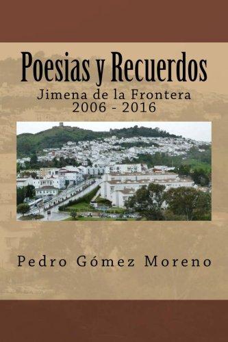 Poesias y Recuerdos: Jimena de la Frontera 2006 - 2016
