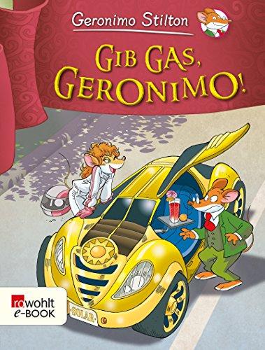 Gib Gas, Geronimo! (Geronimo Stilton)