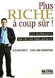 Telecharger Livres PLUS RICHE A COUP SUR (PDF,EPUB,MOBI) gratuits en Francaise