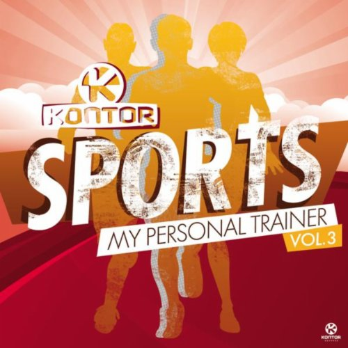 Kontor Sports - My Personal Trainer, Vol. 3 [Explicit] Iii Ipod