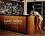 David Drebin - Love & Other Stories (Photo Bks.)
