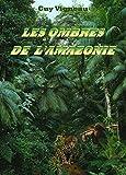 Image de Les Ombres de l'Amazonie