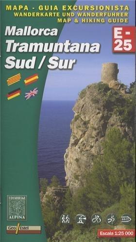 Mallorca -Tramuntana Sud GR11 map&hiking guide by Alpina Editorial SL (2011) Paperback