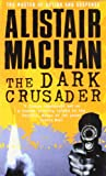 THE DARK CRUSADER price comparison at Flipkart, Amazon, Crossword, Uread, Bookadda, Landmark, Homeshop18