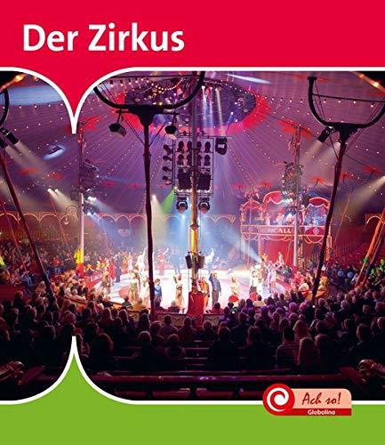 Der Zirkus: Ach so!