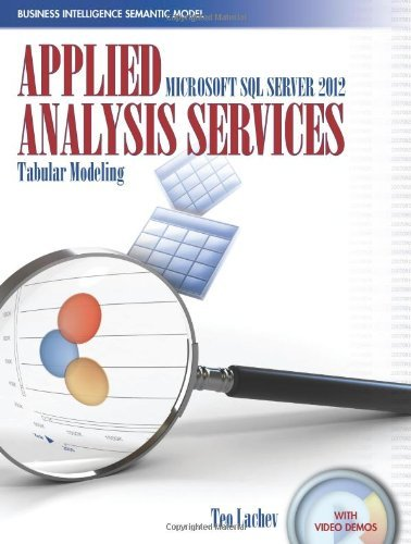 Applied Microsoft SQL Server 2012 Analysis Services: Tabular Modeling by Teo Lachev (2012-02-16) par Teo Lachev