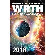 World Radio TV Handbook 2018: The Directory of Global Broadcastong