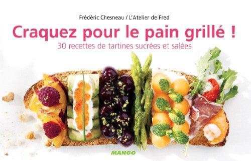 craquez-pour-le-pain-grille-craquez-french-edition