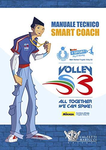Manuale tecnico Smart Coach. Volley S3 por Mario Barbiero