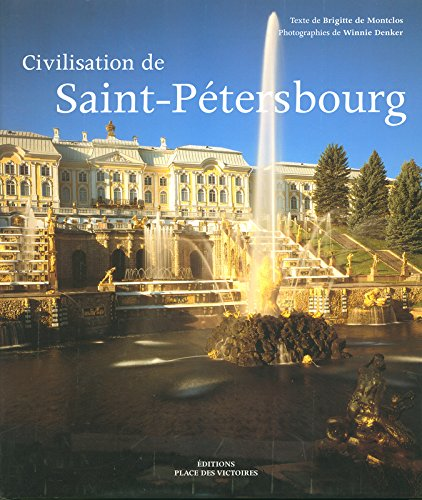 LA CIVILISATION DE SAINT PETERSBOURG
