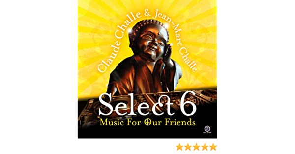 VA - Claude Challe and Jean-Marc Challe: Select 5 (2012)