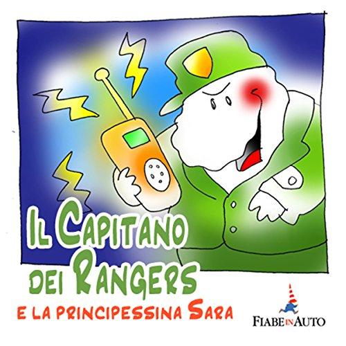 Il Capitano dei Rangers e la Principessina Sara  Audiolibri