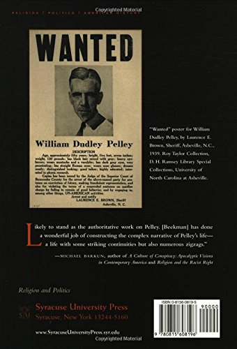 William Dudley Pelley: A Life in Right-Wing Extremism and the Occult (Religion and Politics)