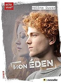 Mon Éden par Hélène Duvar