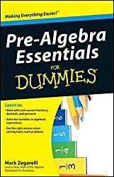 Pre-Algebra Essentials For Dummies®