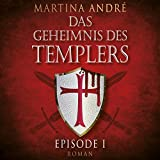 Ein heiliger Schwur (Das Geheimnis des Templers: Episode I) - Martina André