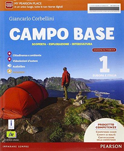 Campo base. Ediz. activebook. Per la Scuola media. Con e-book. Con espansione online: 1