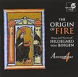 The Origin of Fire: Music and Visions of Hildegard von Bingen