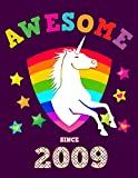 Awesome Since 2009: Unicorn Blank Hand Writing Calligraphy Notebook Paper | Magical Purple Cover for Young Girls Born this Year | Kids Practice ... Book for Children in Preschool K-1 K-2 K-3