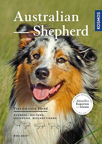 Produktbild bei Amazon - Australian Shepherd: Auswahl, Haltung, Erziehung, Beschäftigung (Praxiswissen Hund)