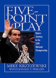 Five-Point Play: Duke's Journey to the 2001 National Championship (English Edition)