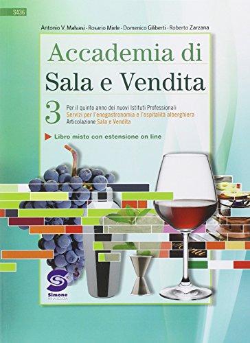 Accademia di sala e vendita. Per gli Ist. professionali alberghieri. Con e-book. Con espansione online: 3