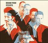 Songtexte von Boom Pam - Boom Pam