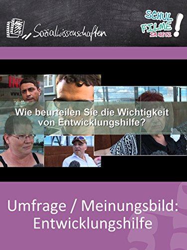 Umfrage/Meinungsbild: Entwicklungshilfe - Schulfilm Sozialwissenschaften