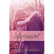Star Crossed (Star Kissed Series Book 5) (English Edition)