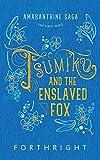 Tsumiko and the Enslaved Fox (Amaranthine Saga Book 1) (English Edition)