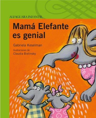 Mamá Elefante es genial (Serie Verde)