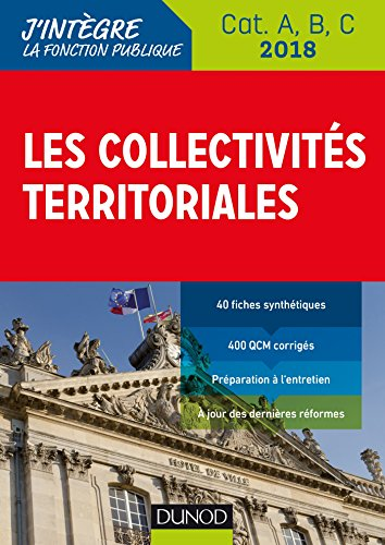 Les collectivits territoriales 2018 - 8e d. : Cat. A, B, C (Fonction Publique Territoriale)