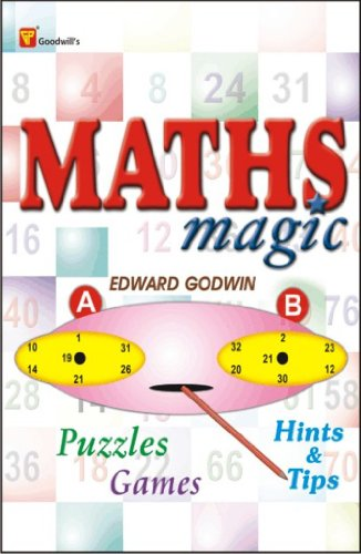 Maths Magic, Puzzles, Games, Hints & Tips [Paperback] [Mar 01, 2011] Edward Godwin